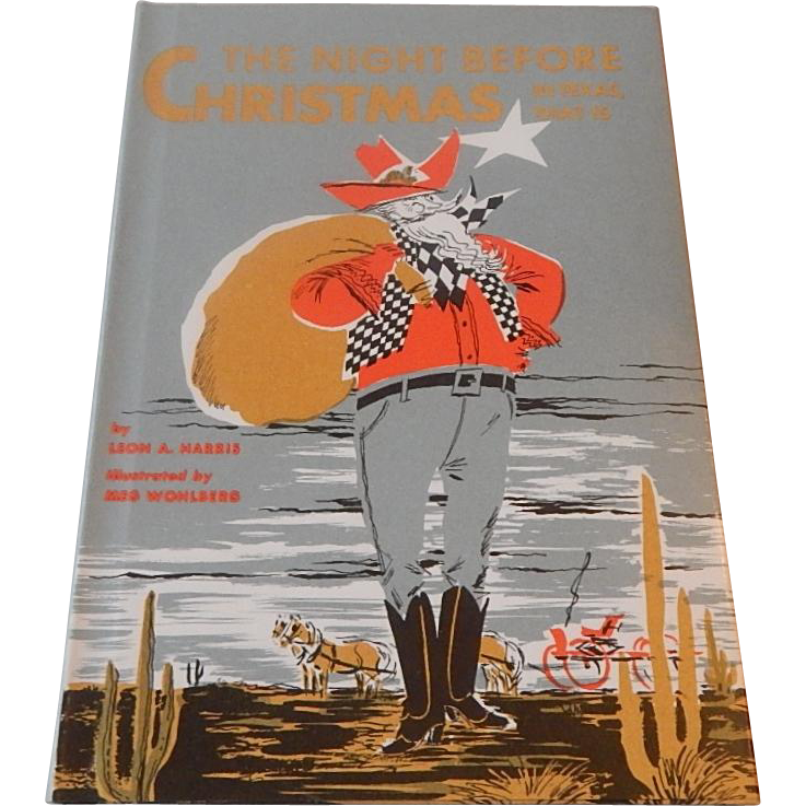 The Night Before Christmas In Texas That Is by Leon A. Harris