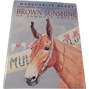 Brown Sunshine Of Sawdust Valley by Marguerite Henry