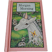 Morgan Morning by Stephen Coscgrove  Serendipity Book - Red Tag Sale Item