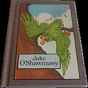 Jake O'shawnasey by Stephen Cosgrove