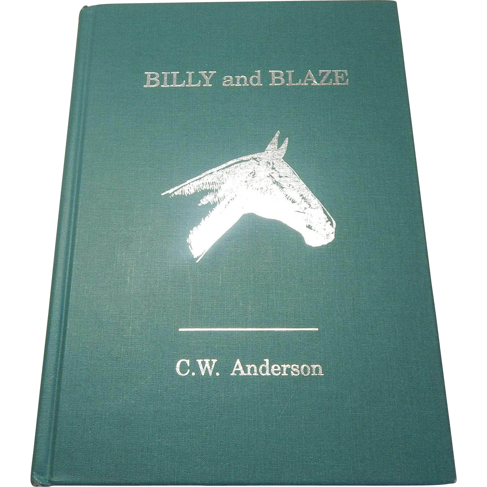 Billy and Blaze by C. W. Anderson