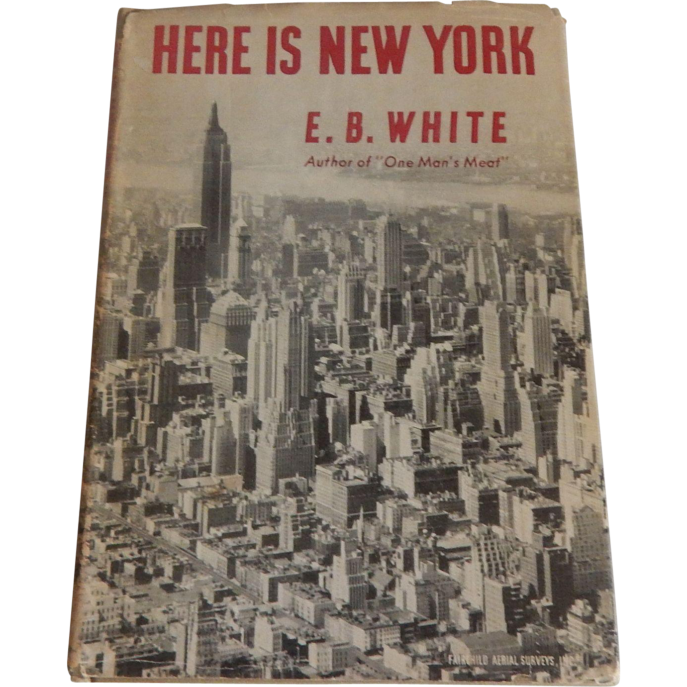 Here Is New York by E. B. White First Ediiton