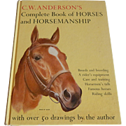 C. W. Anderson Complete Book of Horses and Horsemanship