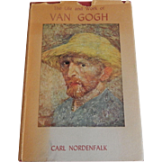 The Life and Work of Van Gogh by Carl Nordenfalk