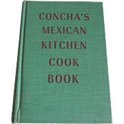 Concha's Mexican Kitchen Cook Book
