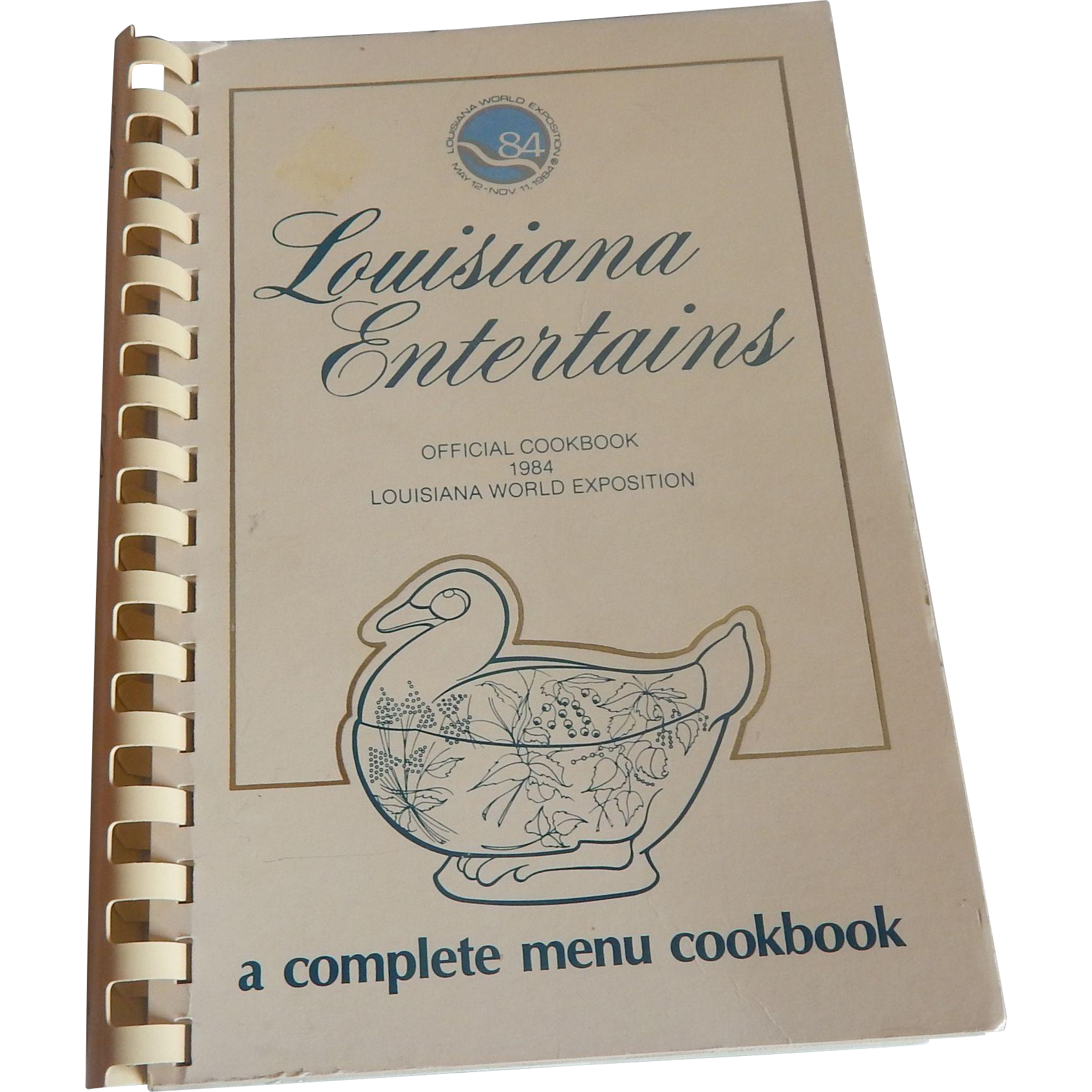 Louisiana Entertains Cookbook 1984 World Exposition