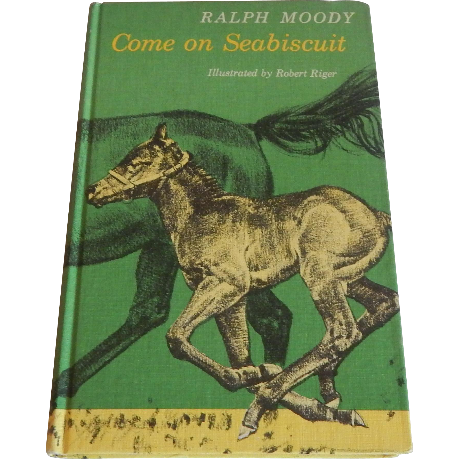 Come on Seabiscuit by Ralph Moody