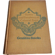 Dames and Dauaghters of Colonial days Geraldine Brooks