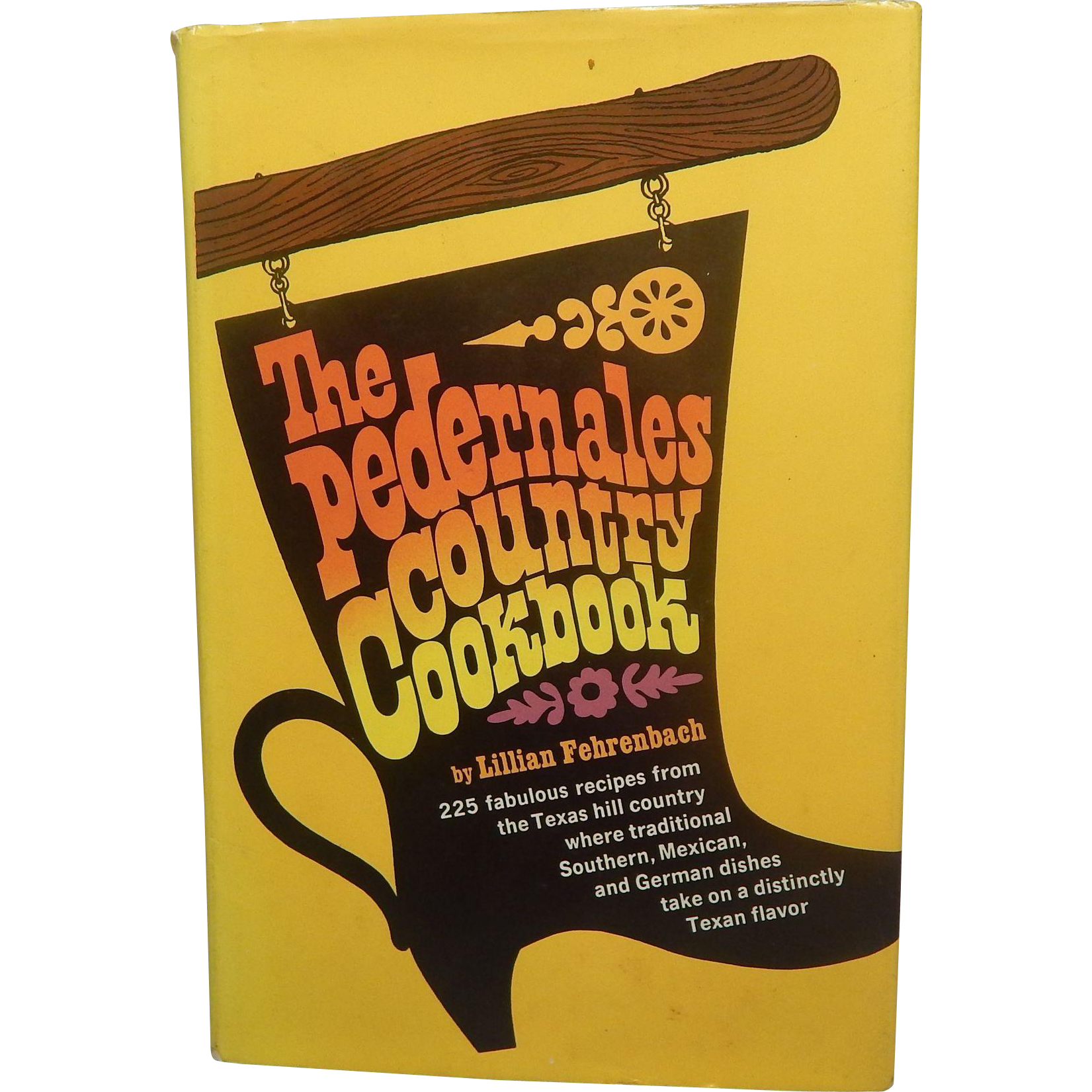 The Pedernales Country Cookbook Lillian Fehrenbach Texas