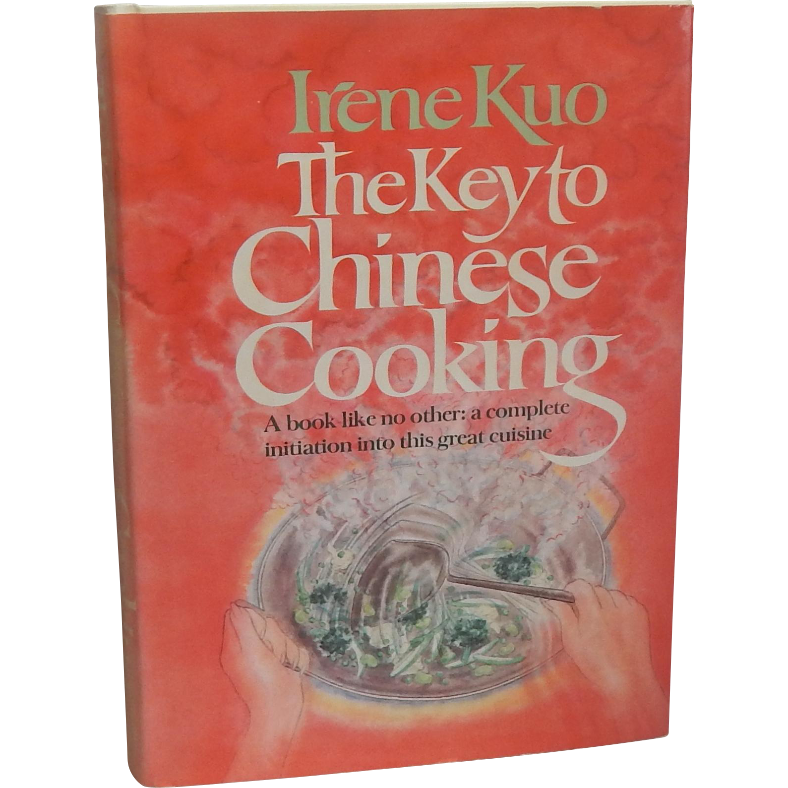 Irene Kuo The Key to Chinese Cooking 1977