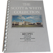 The Scott & White Collection Cookbook Temple Texas