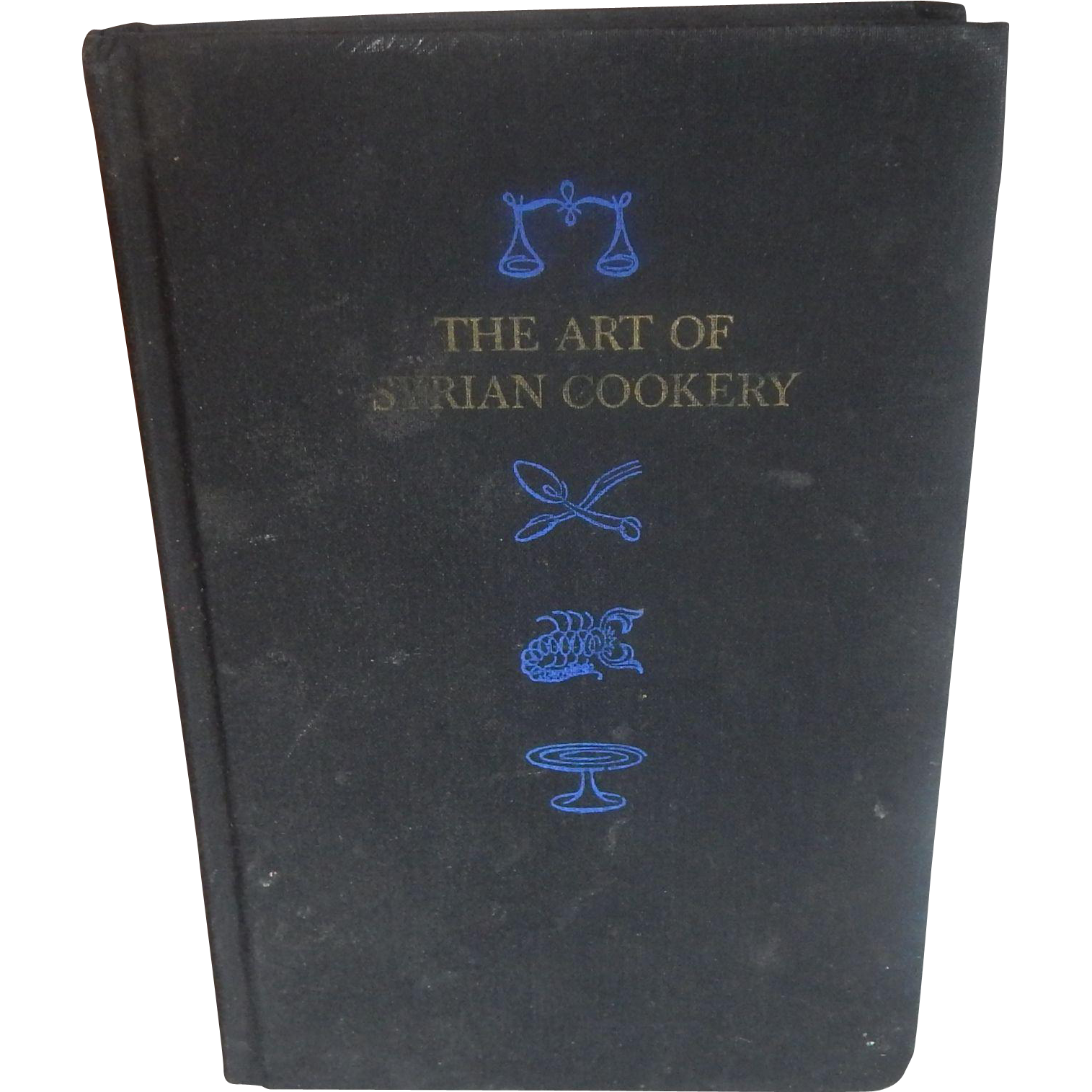 The Art Of Syrain Cookery by Helen Corey