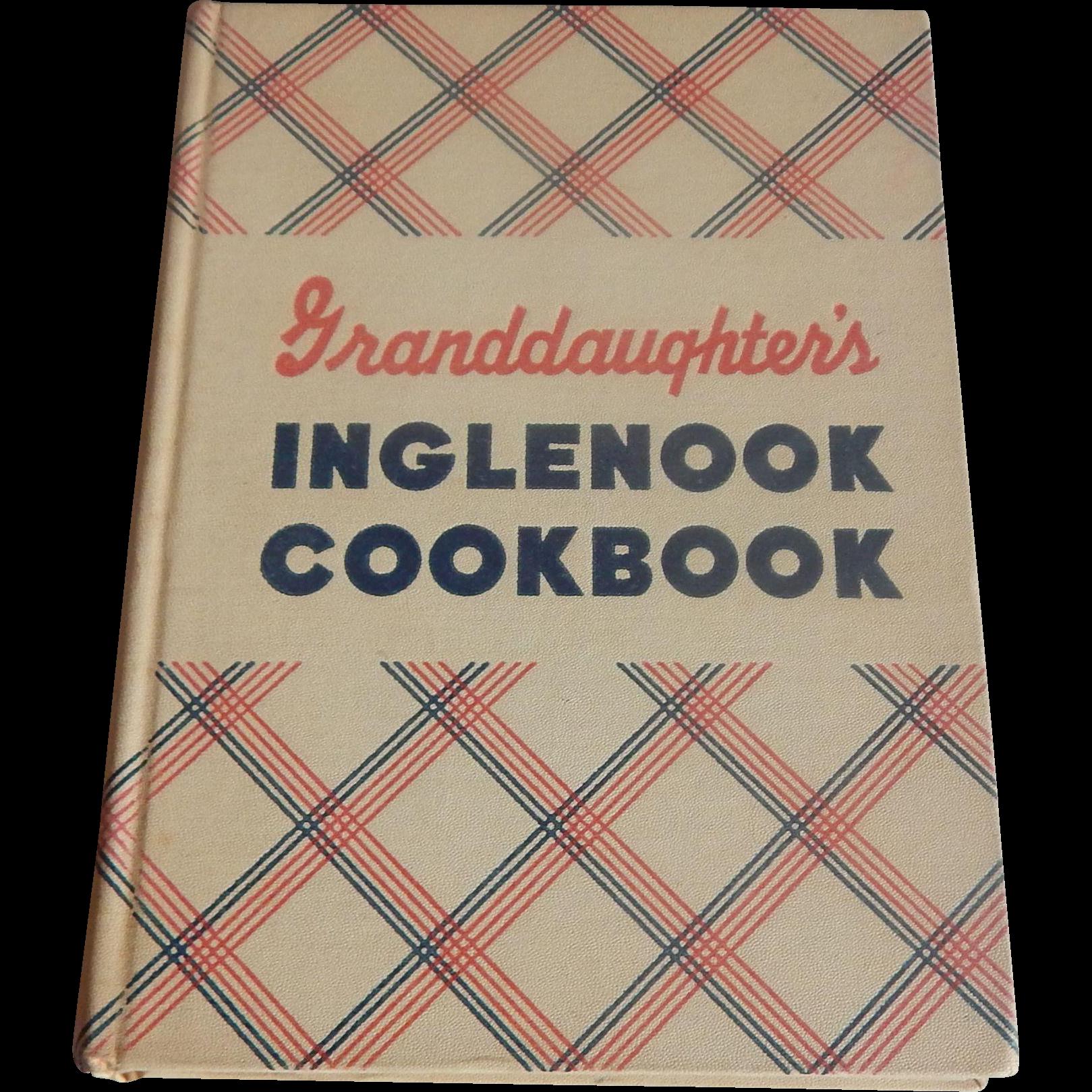 Granddaughter's Inglenook Cookbook