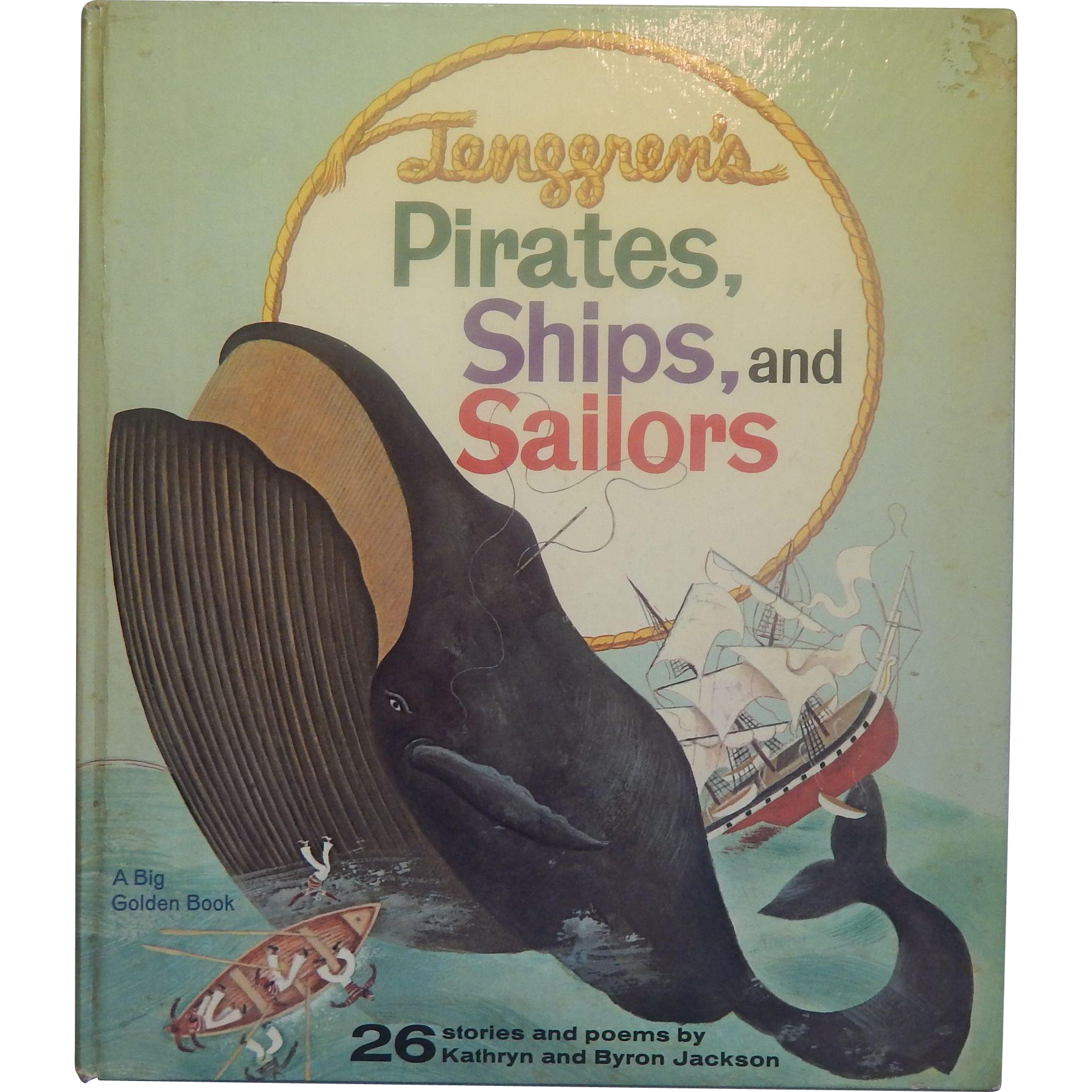 Big Golden Book Pirates, Ships, and Sailors