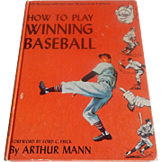 How To Play Winning Baseball by Arhur Mann