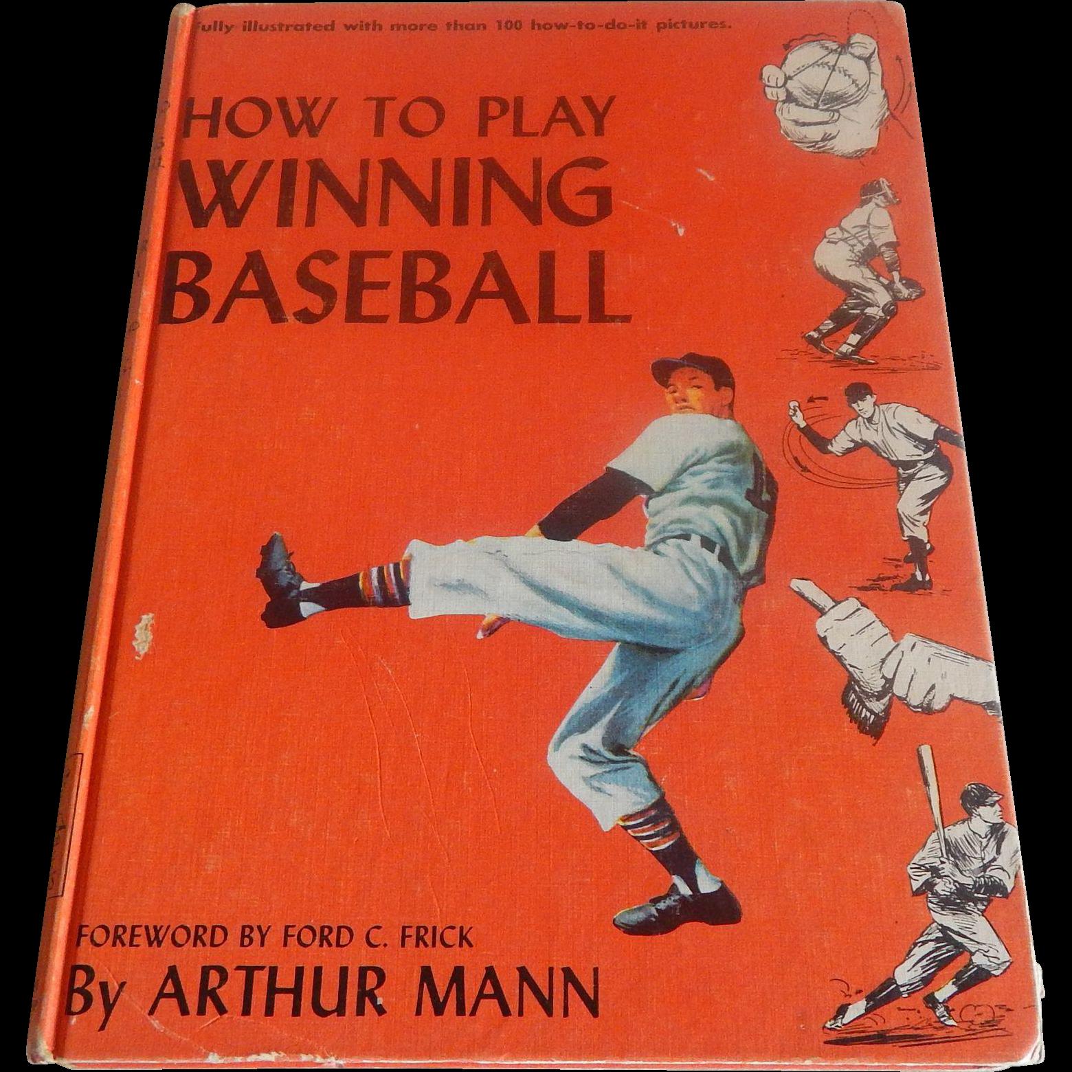 How To Play Winning Baseball by Arhur Mann