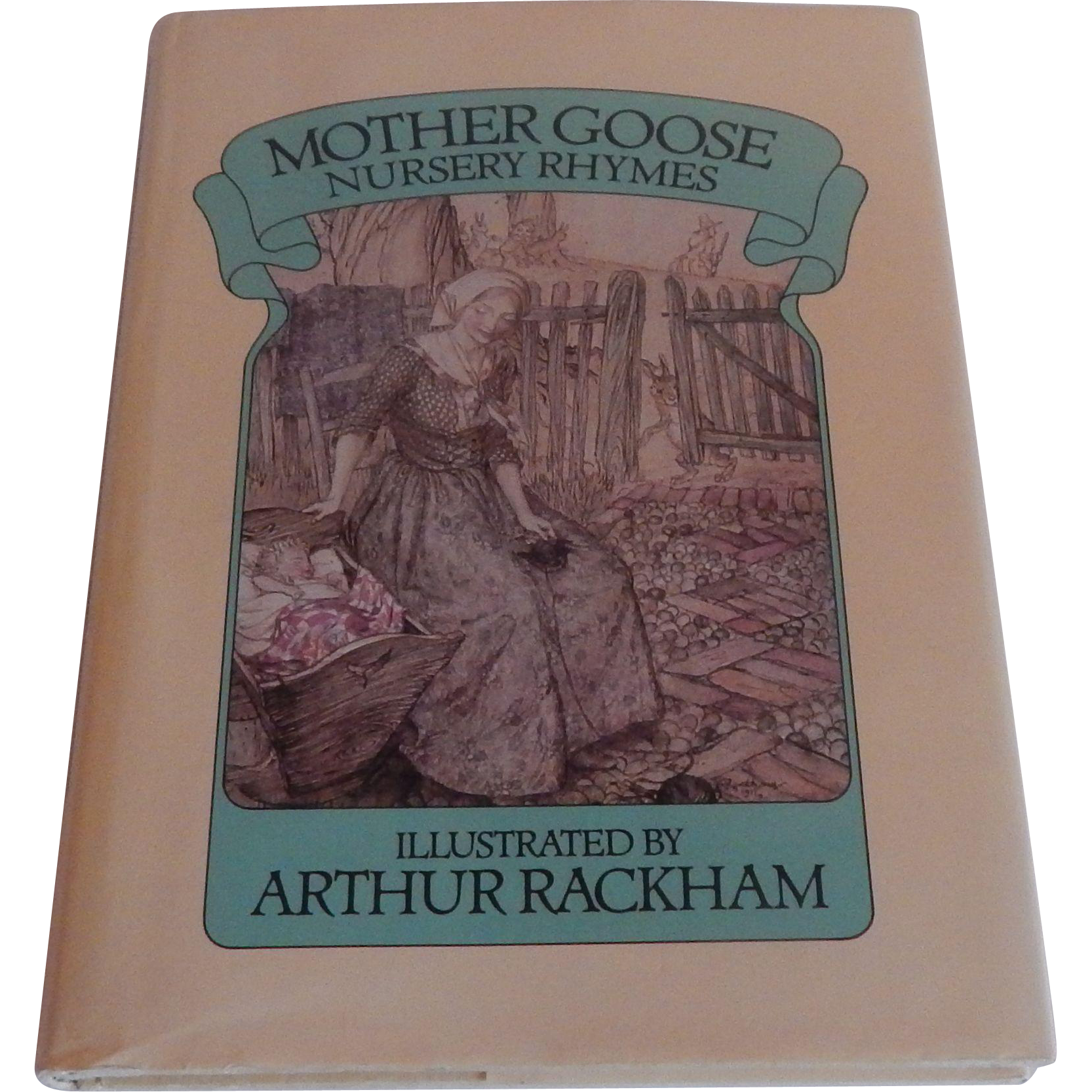 Mother Goose Nursery Rhymes Illustrated by Arthur Rackham