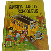 Wonder Book The Bingity-Bangity School Bus