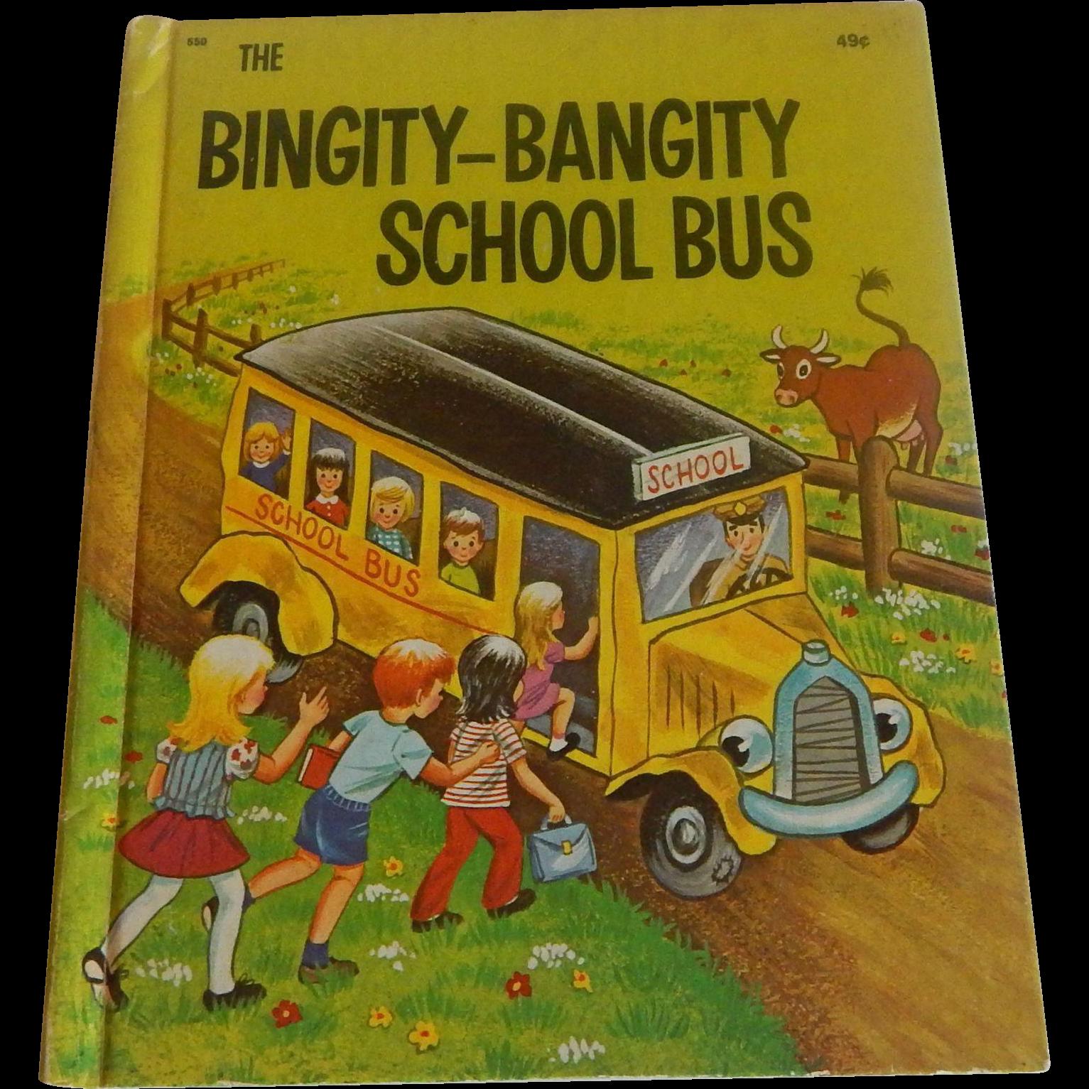 Wonder Book The Bingity-Bangity School Bus