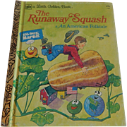Little Golden Book The Runaway Squash