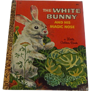 Little Golden Book The White Bunny and His Magic Nose