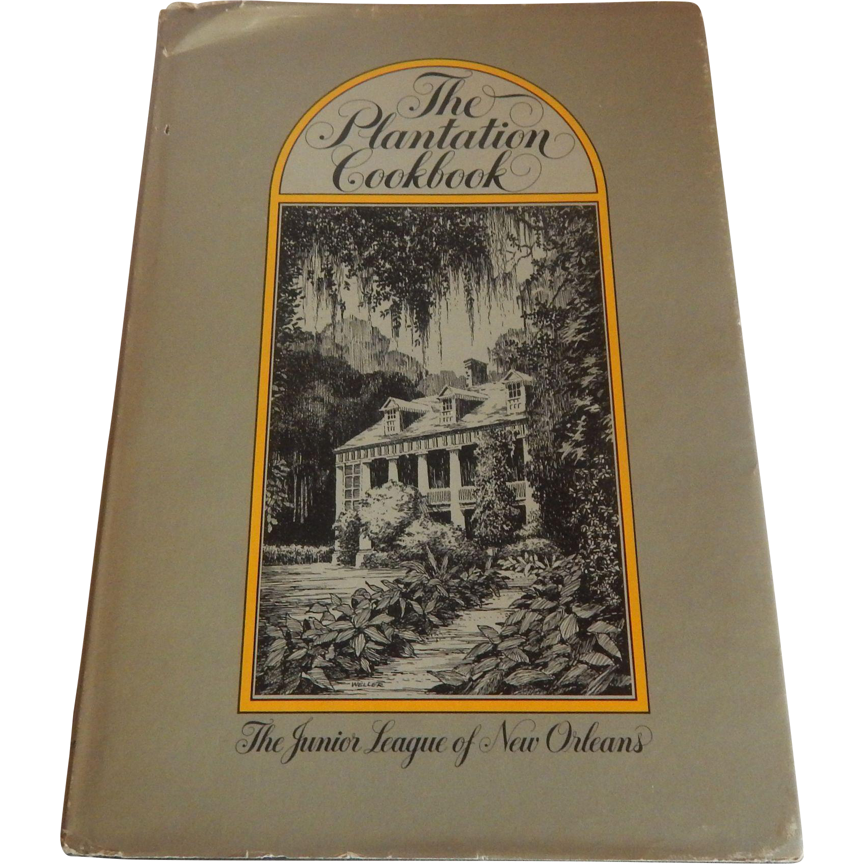 The Plantation Cookbook Junior League New Orleans