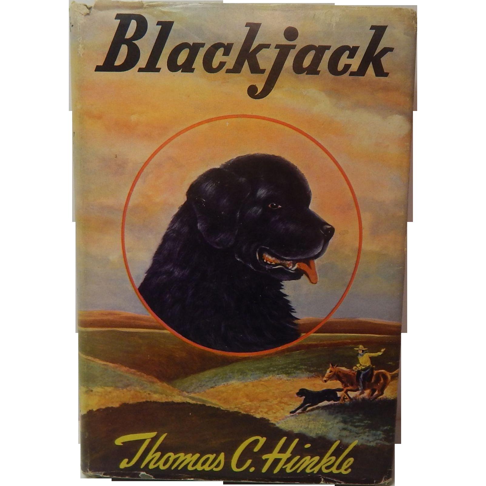 Blackjack A Ranch Dog Thomas C. Hinkle
