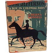Tom Jefferson A Boy In Colonial Days Helen Monsell