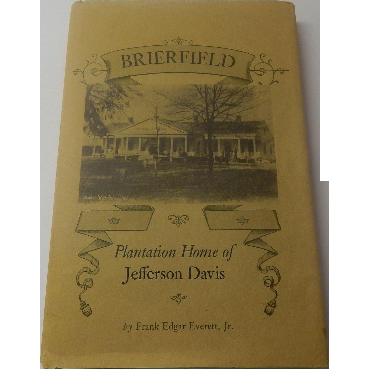 Brierfield Plantation Home Of Jefferson Davis