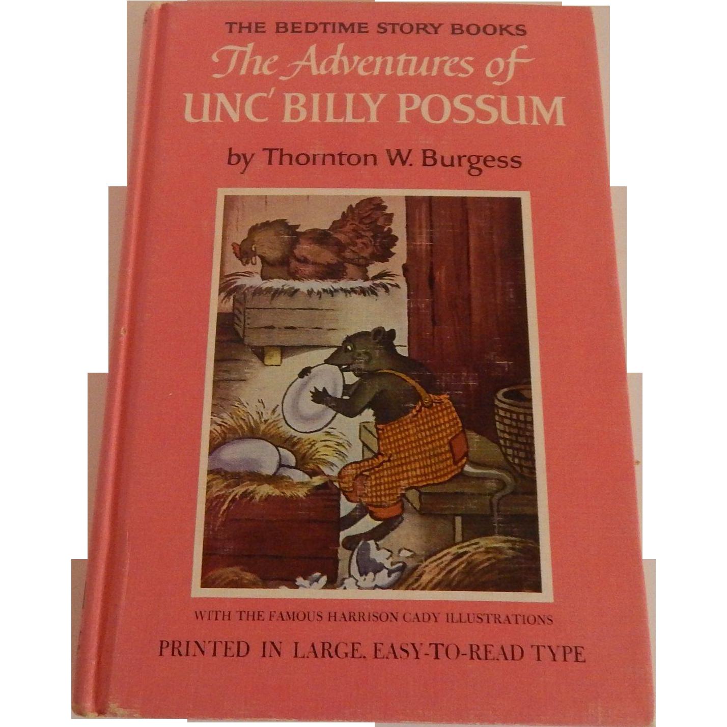 Thornton W. Burgess The Adventures of Unc' Billy Possum
