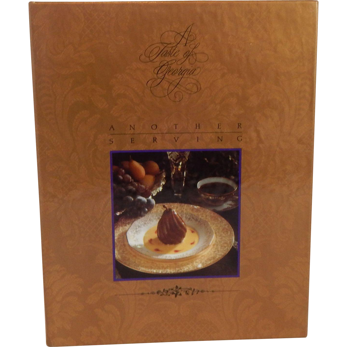 A Taste Of Georgia Another Serving Cookbook