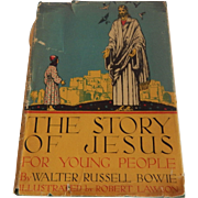 The Story Of Jesus Walter Russell Bowie