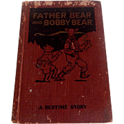 Father Bear and Bobby Bear  howard B. Famous