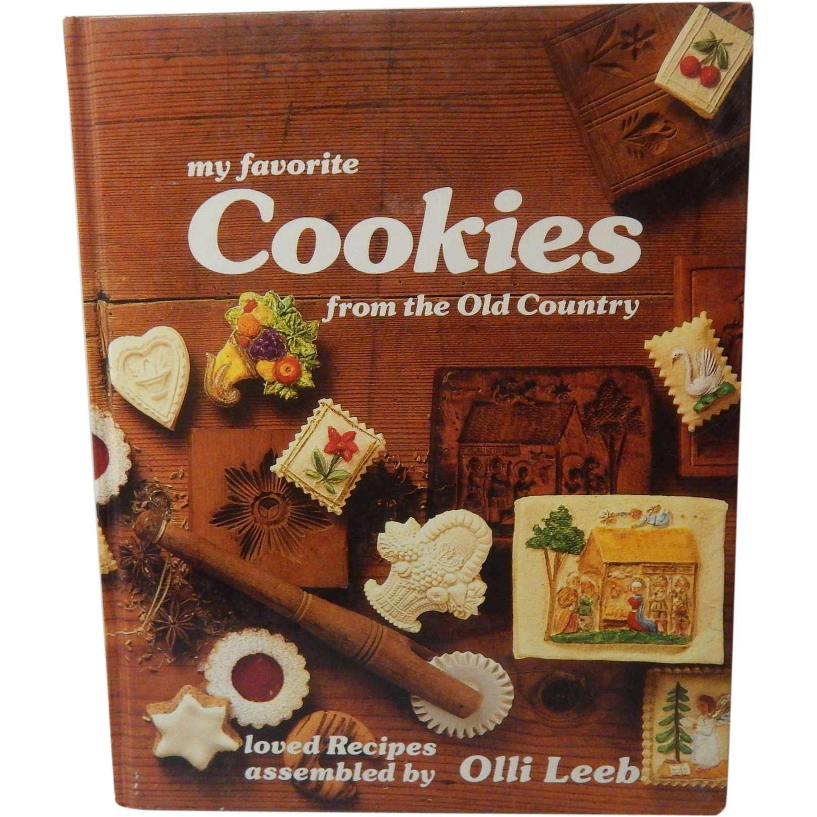 My Favorite Cookies from the Old Country Olli Leeb