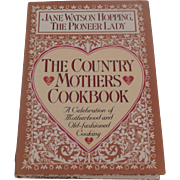 The Country Mothers Cookbook by Jane Watson Hopping