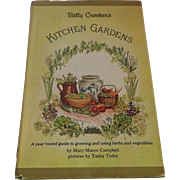Betty Crocker's Kitchen Gardens Tasha Tudor