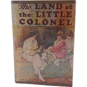 The Land Of The Little Colonel by Anne Fellows Johnston