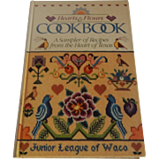 Hearts & Flours Cookbook Junior League Of Waco Texas