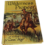 Wilderness Pioneer by Carol Hoff