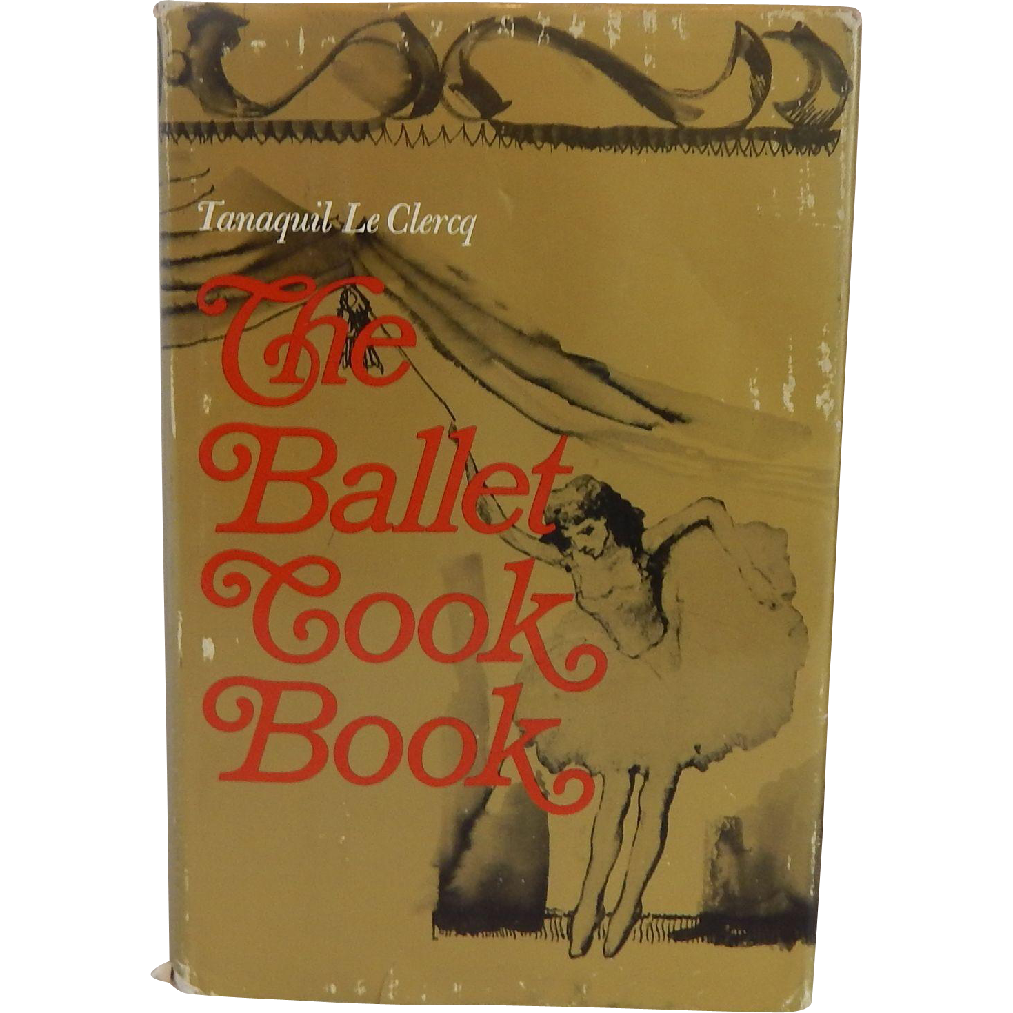 Tanaquil Le Clercq The Ballet Cook Book