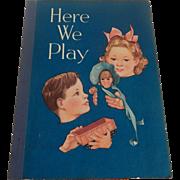 Here We Play School Reader