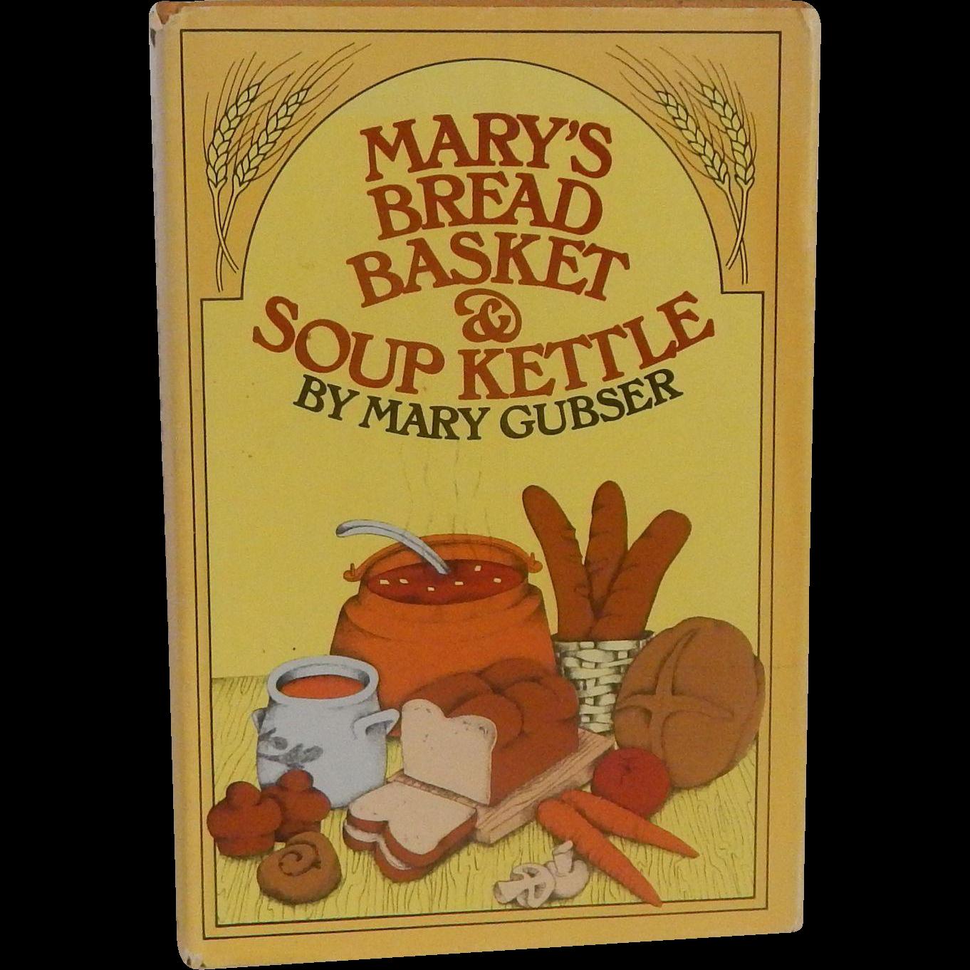 Mary's Bread Basket & Soup Kettle