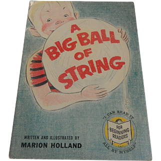 A Big Ball Of String by Marion Holland