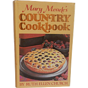 Mary Meade's Country Cookbook  by Ruth Ellen Church