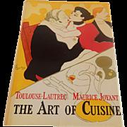 Toulouse-Lautrec Maurice Joyant The Art OF Cuisine