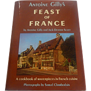 Antoine Gilly's Feast OF France Cookbook