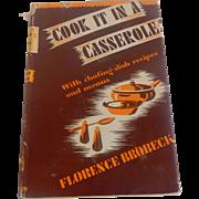 Cook It In A Casserole