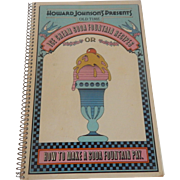 Howard Johnson's Presents Ice Cream Soda Fountain  Recipes