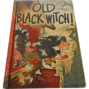 Old Black Witch by Wende and Harry Devlin 1966