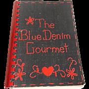 The Blue Denim Gourmet Cookbook